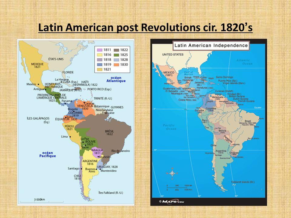 Latin American post Revolutions cir. 1820's