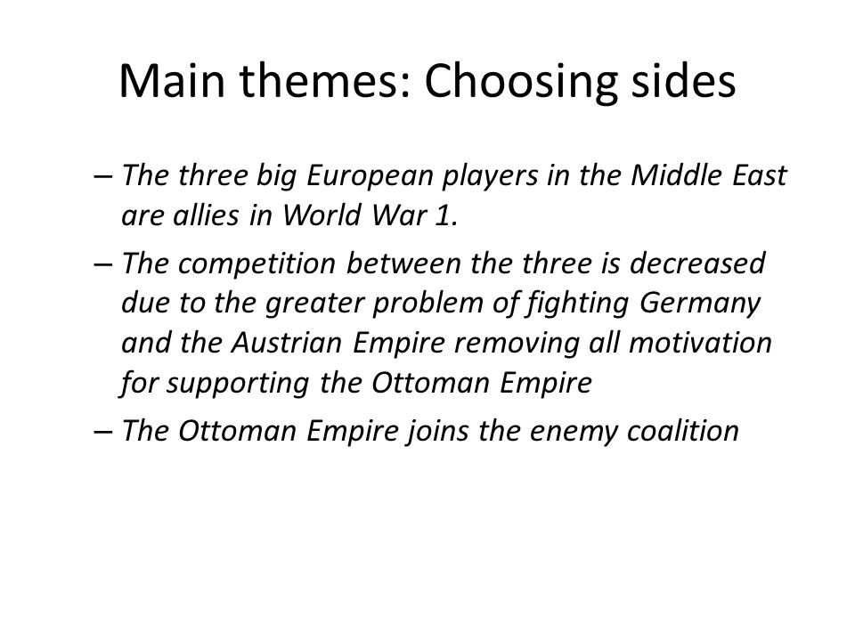 Main themes: Choosing sides