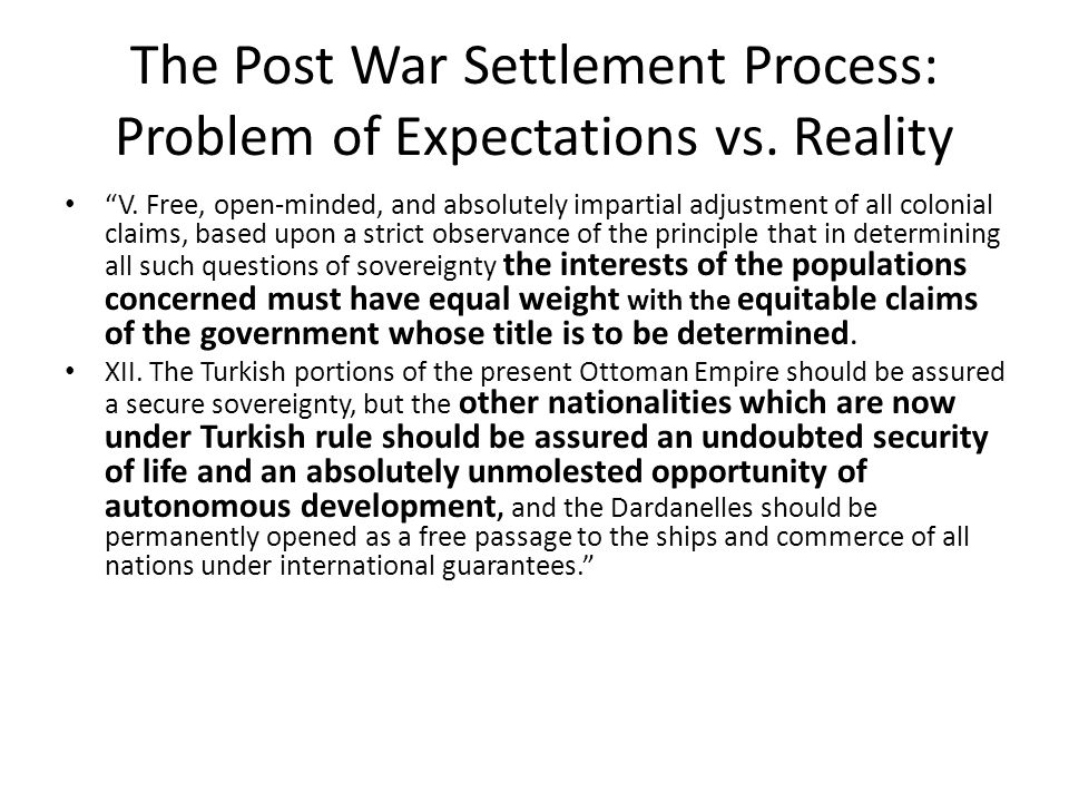 The Post War Settlement Process: Problem of Expectations vs. Reality