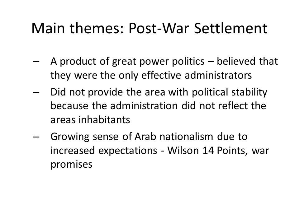 Main themes: Post-War Settlement