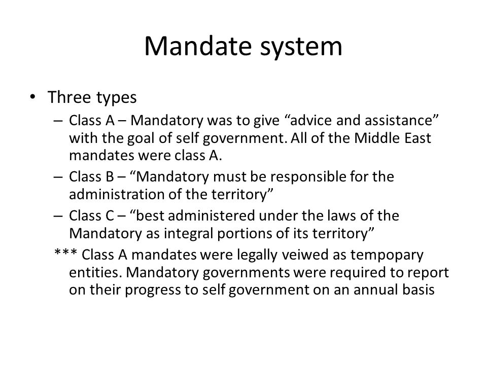 Mandate system Three types