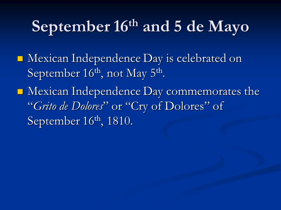 September 16th and 5 de Mayo