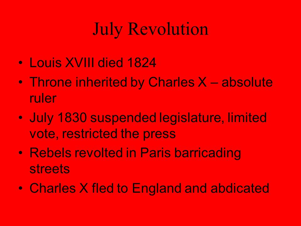 July Revolution Louis XVIII died 1824