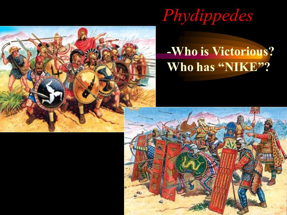 Phydippedes -Who is Victorious Who has NIKE
