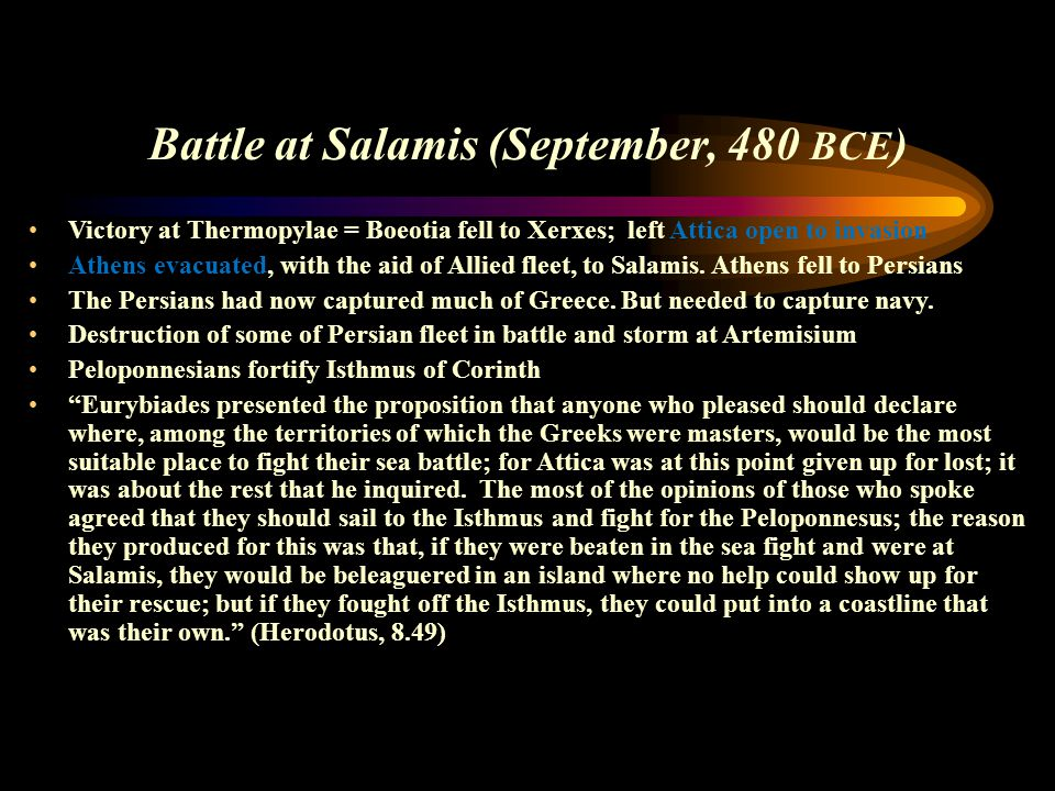 Battle at Salamis (September, 480 BCE)
