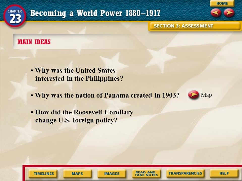 • Why was the United States interested in the Philippines