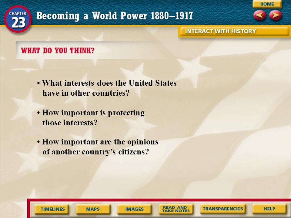 • What interests does the United States have in other countries
