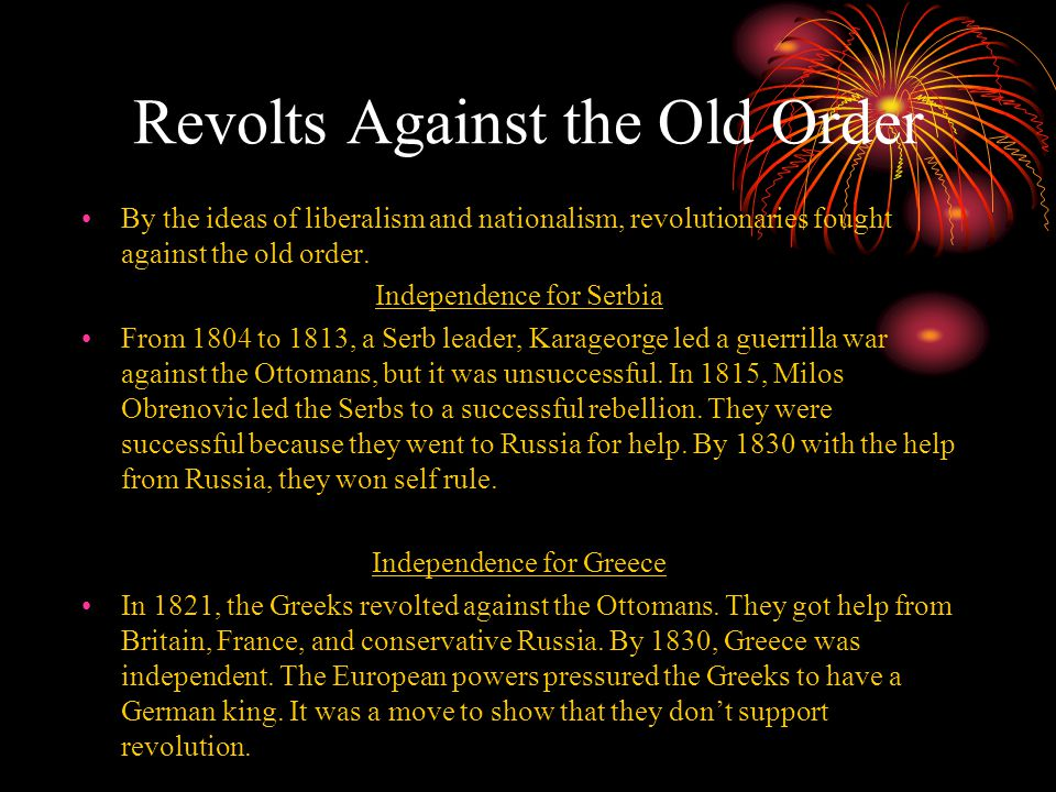 Revolts Against the Old Order