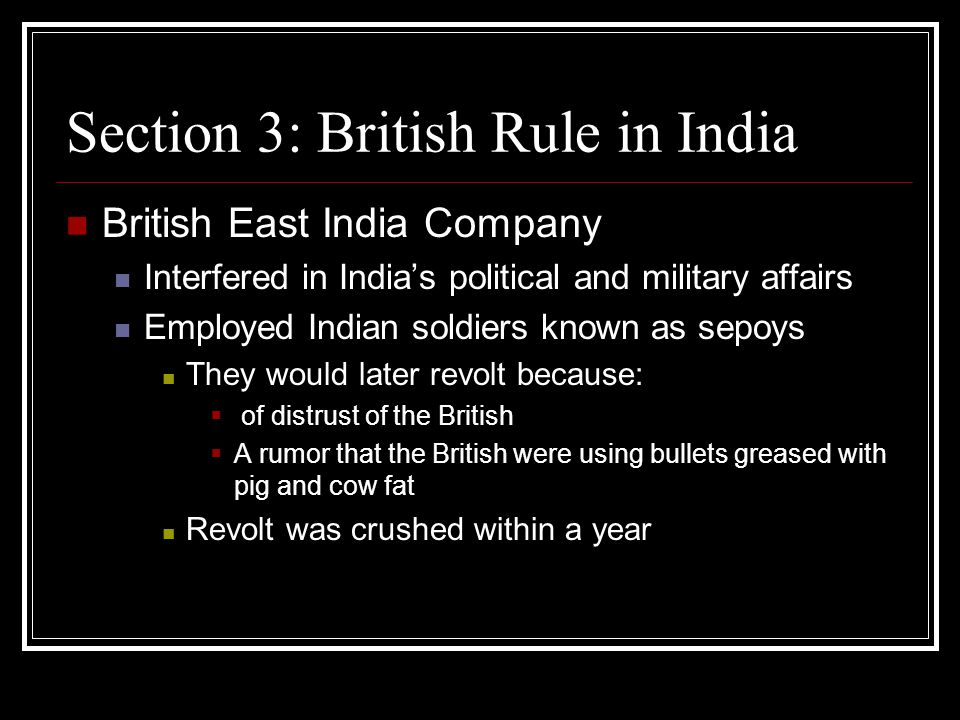 Section 3: British Rule in India