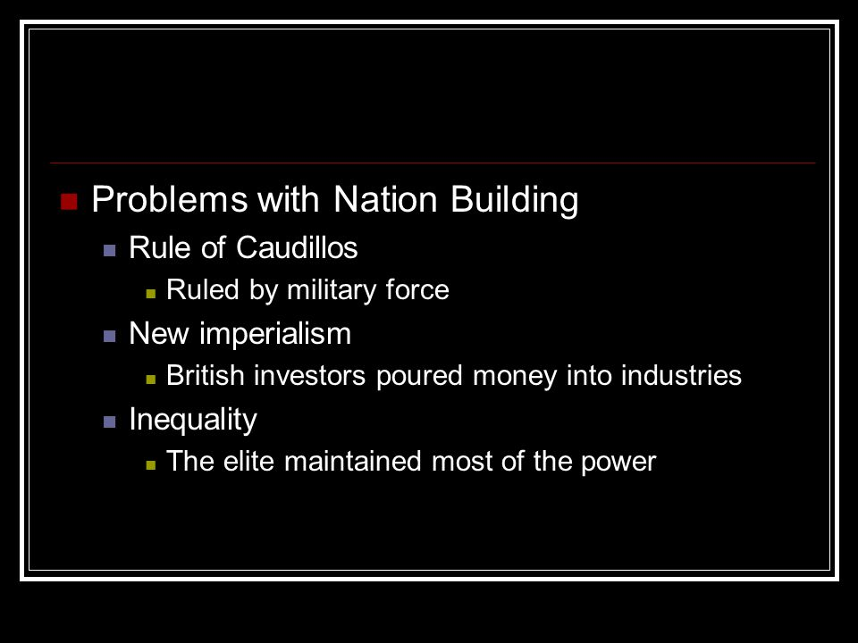 Problems with Nation Building