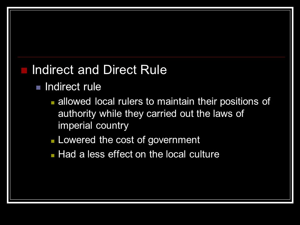 Indirect and Direct Rule