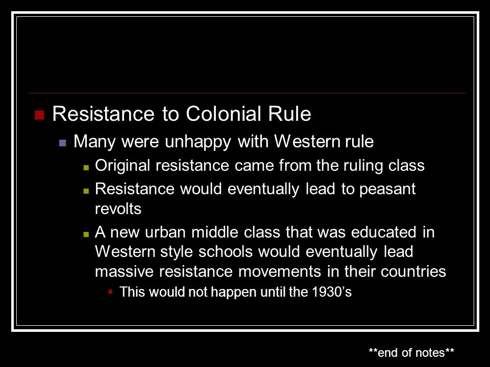 Resistance to Colonial Rule