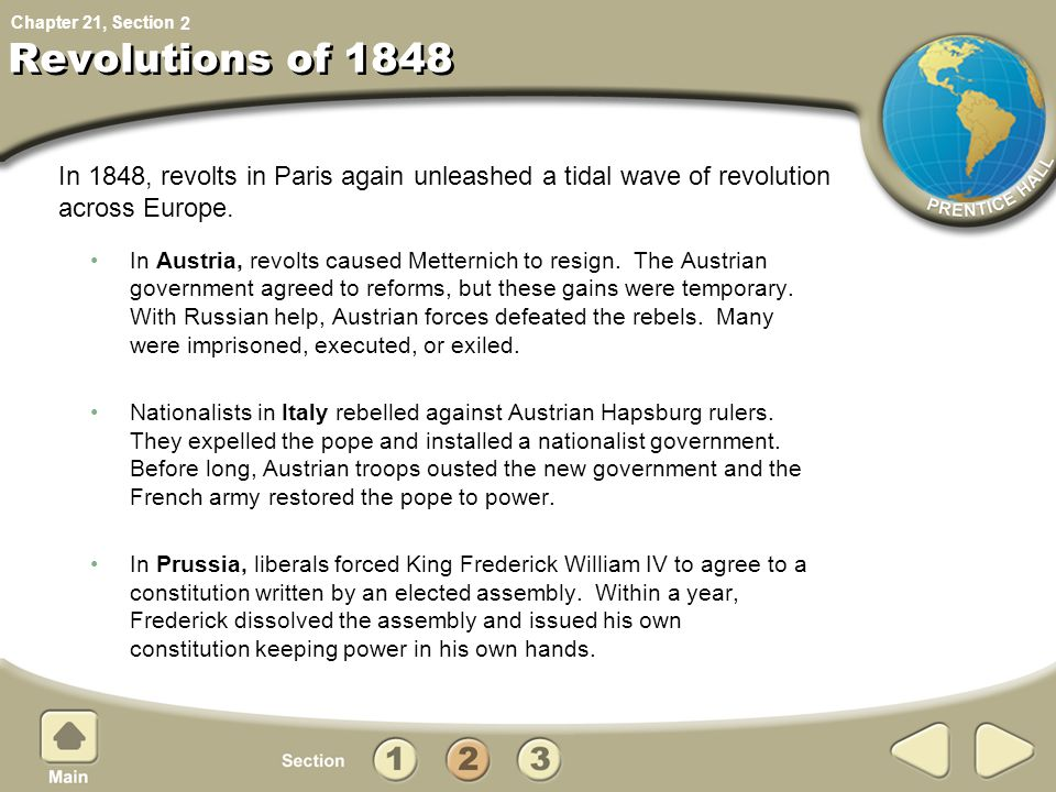 2 Revolutions of 1848. In 1848, revolts in Paris again unleashed a tidal wave of revolution across Europe.