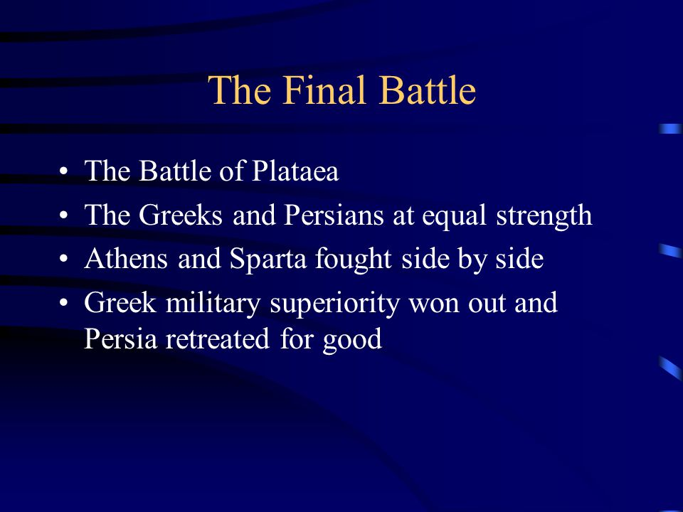 The Final Battle The Battle of Plataea