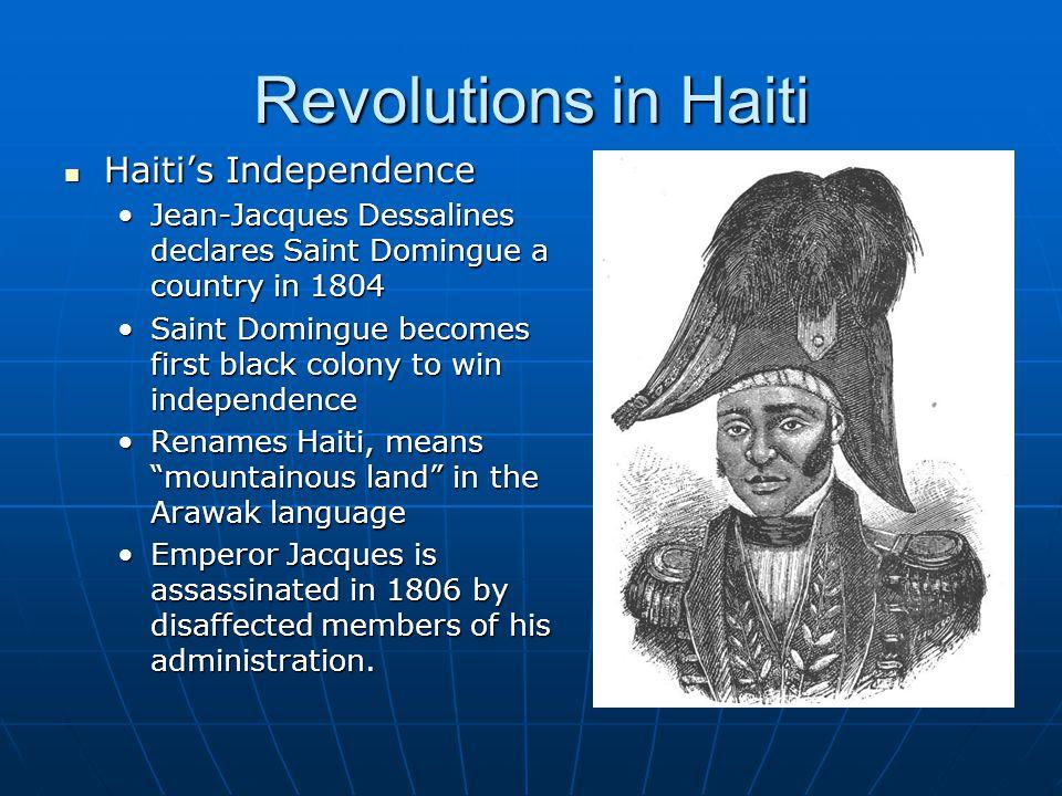 Revolutions in Haiti Haiti's Independence