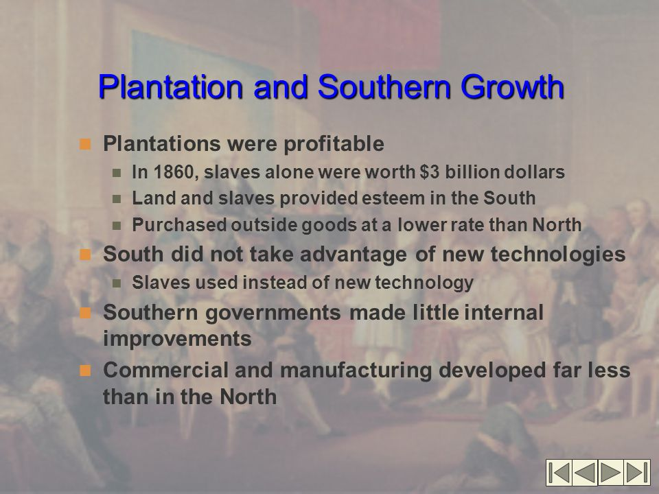 Plantation and Southern Growth