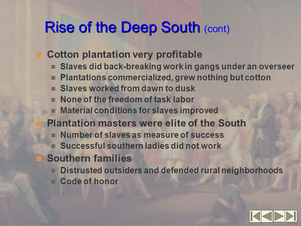 Rise of the Deep South (cont)