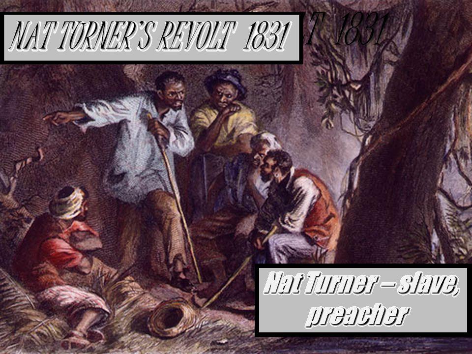 NAT TURNER'S REVOLT 1831