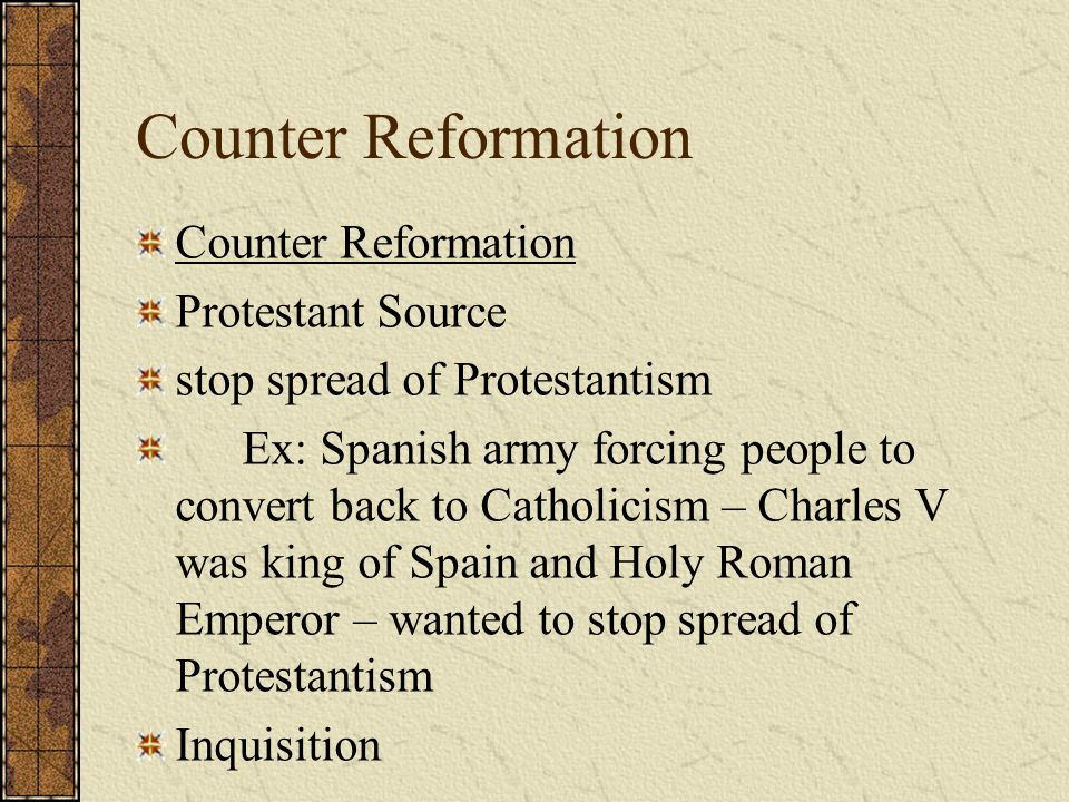 Counter Reformation Counter Reformation Protestant Source