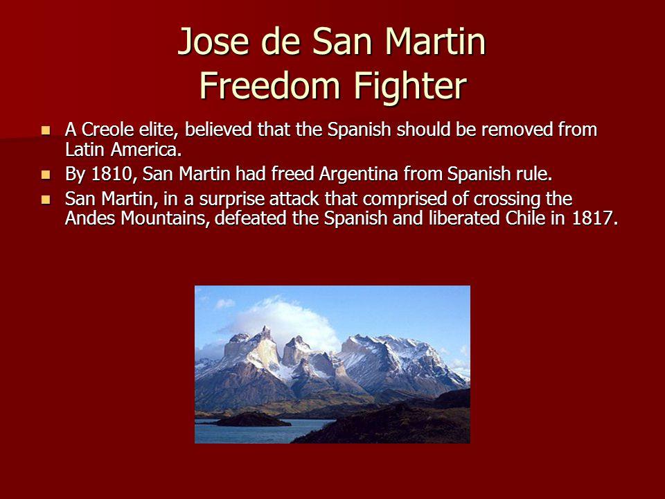 Jose de San Martin Freedom Fighter