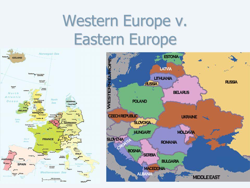 Western Europe v. Eastern Europe