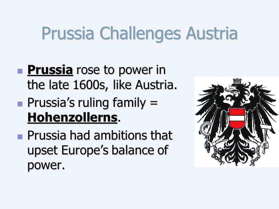 Prussia Challenges Austria