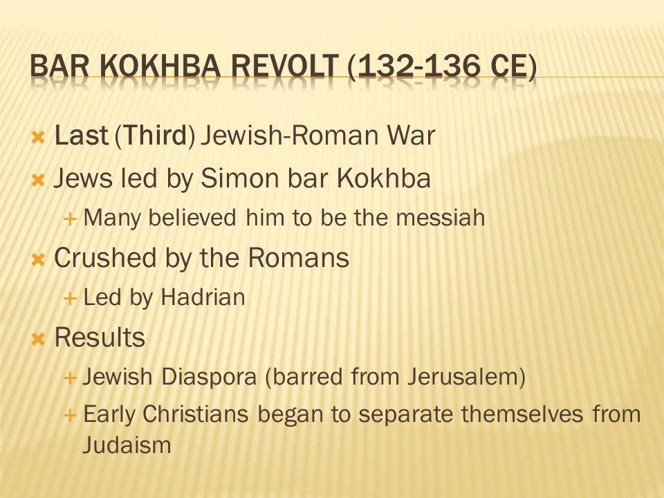 Bar Kokhba Revolt (132-136 CE)