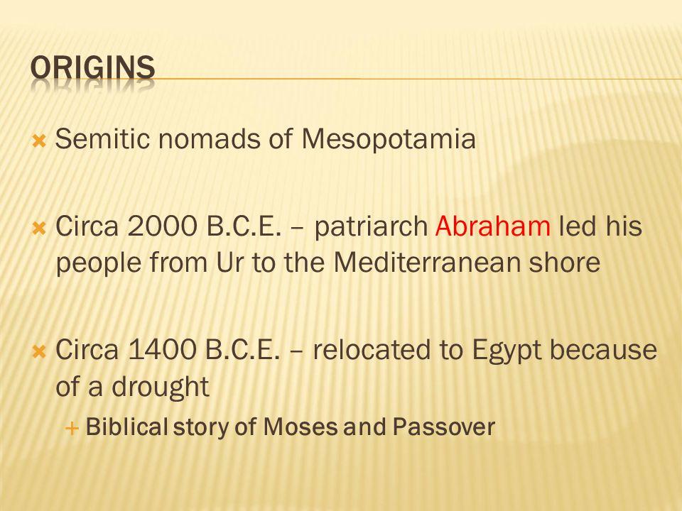 ORIGINS Semitic nomads of Mesopotamia