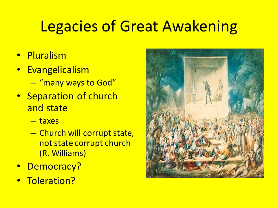 Legacies of Great Awakening