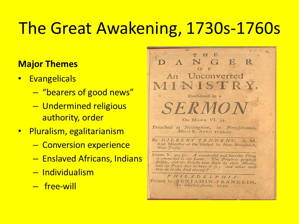 The Great Awakening, 1730s-1760s