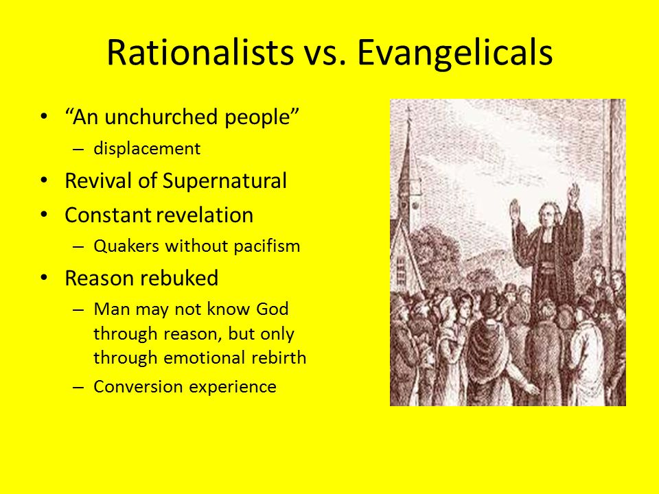 Rationalists vs. Evangelicals