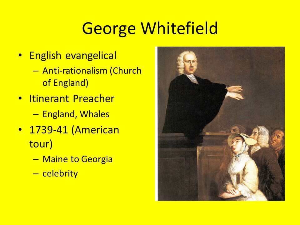 George Whitefield English evangelical Itinerant Preacher