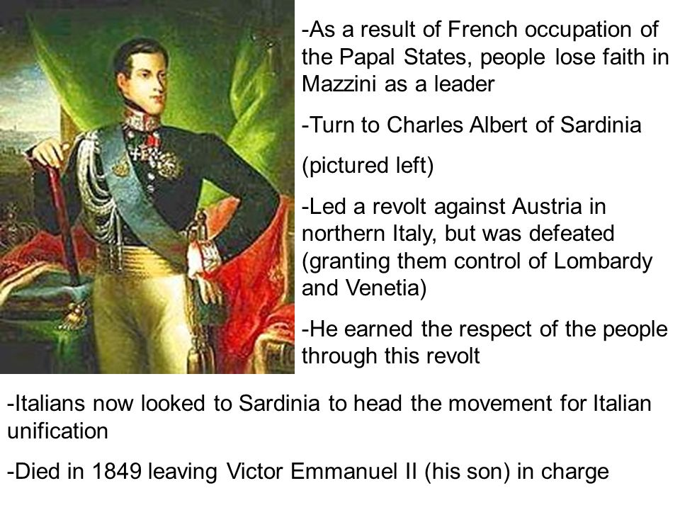 -As a result of French occupation of the Papal States, people lose faith in Mazzini as a leader
