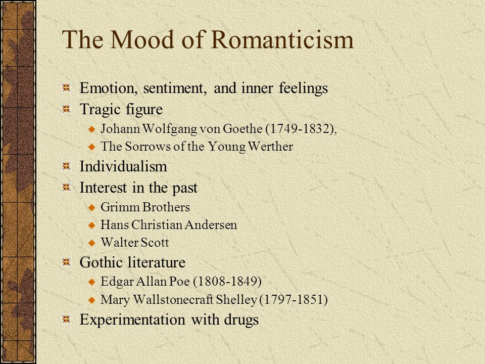 The Mood of Romanticism