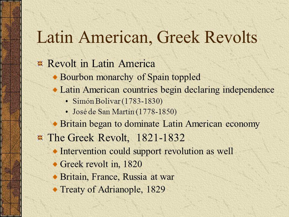 Latin American, Greek Revolts