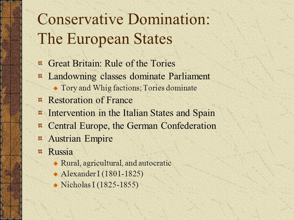 Conservative Domination: The European States