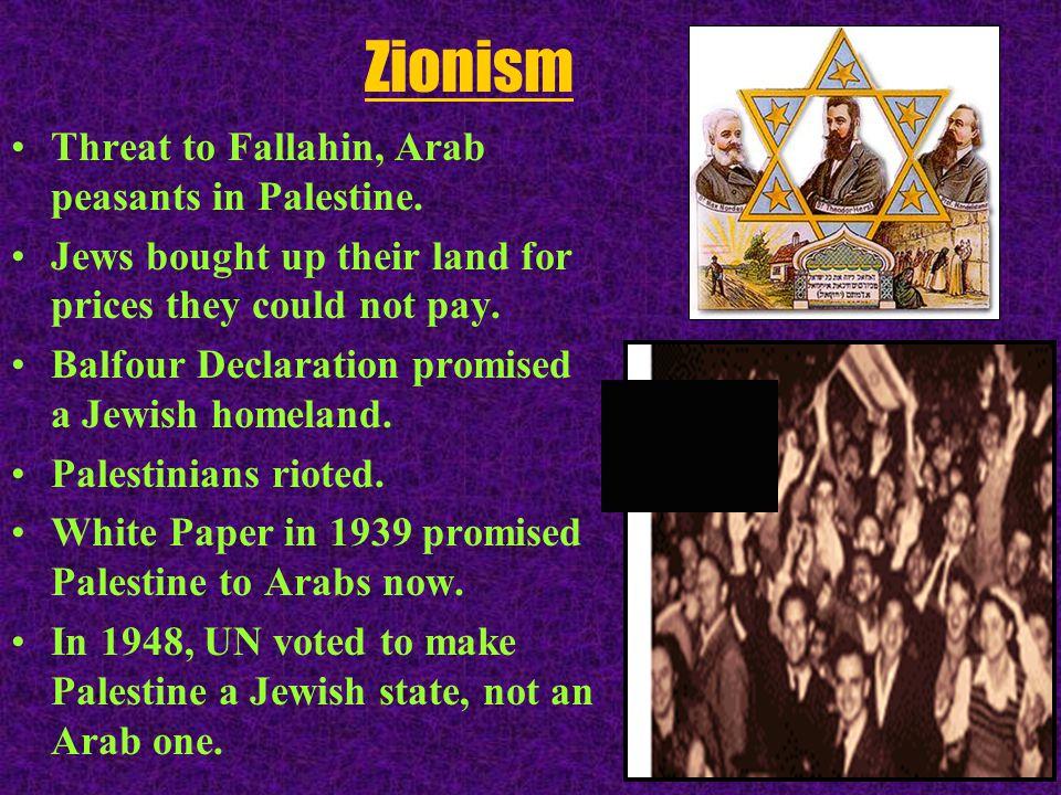 Zionism Threat to Fallahin, Arab peasants in Palestine.