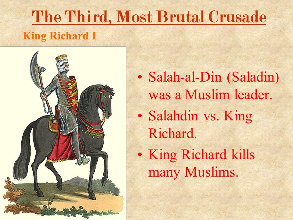 The Third, Most Brutal Crusade