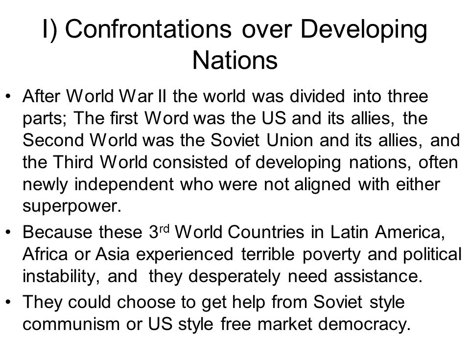 I) Confrontations over Developing Nations