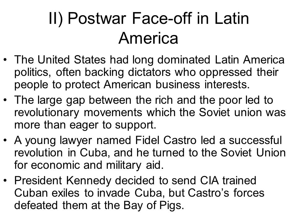 II) Postwar Face-off in Latin America