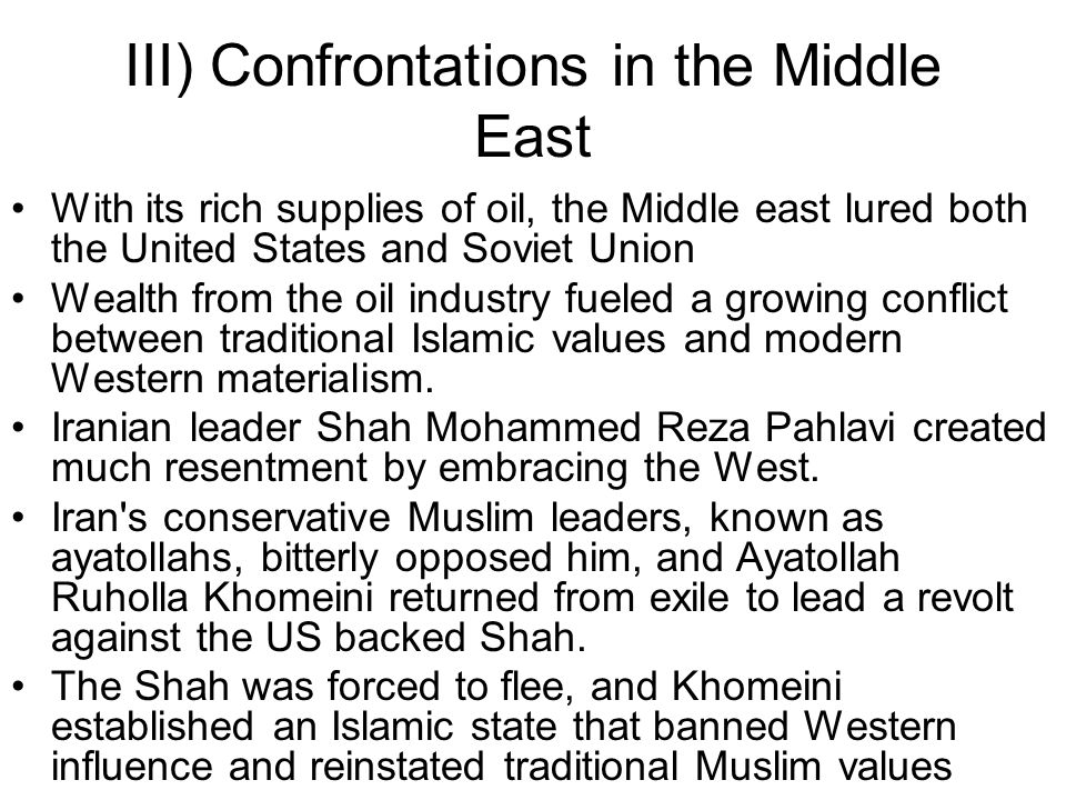 III) Confrontations in the Middle East