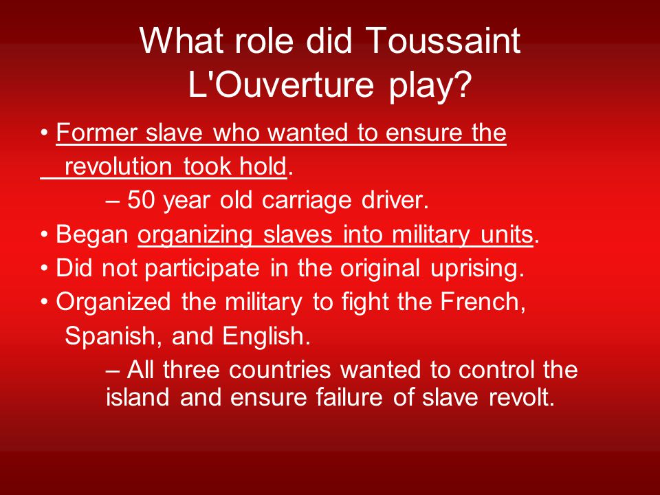 What role did Toussaint L Ouverture play