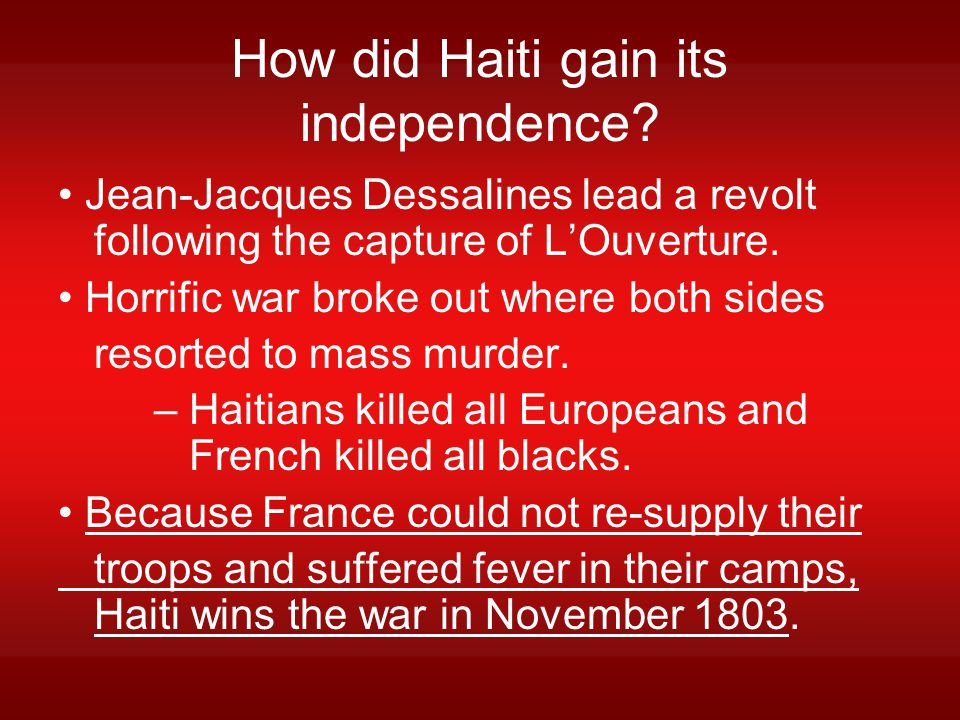 How did Haiti gain its independence