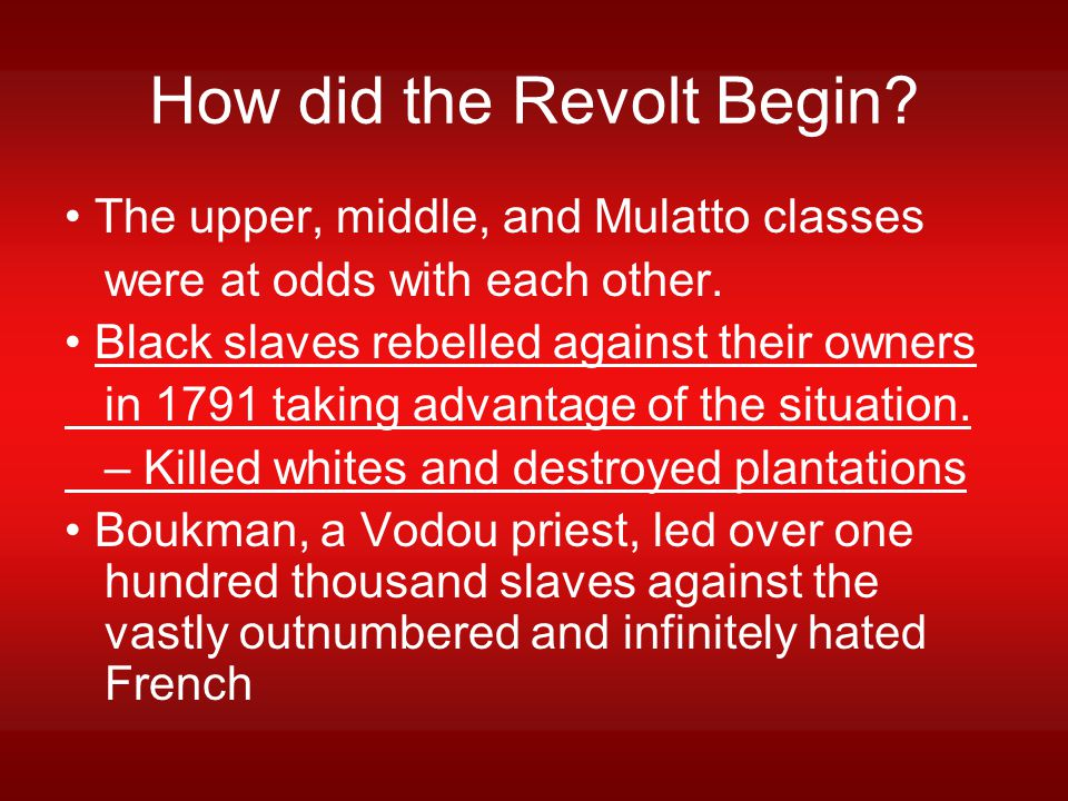 How did the Revolt Begin