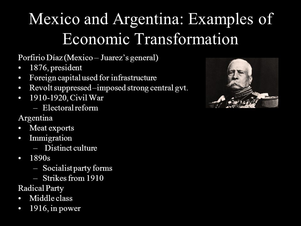 Mexico and Argentina: Examples of Economic Transformation