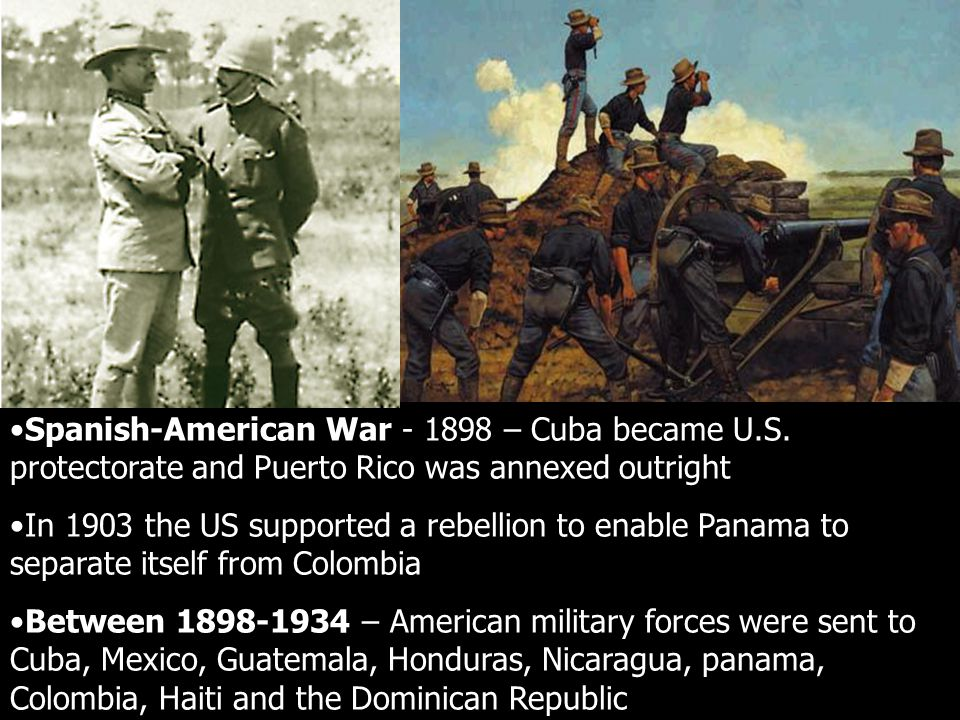 Spanish-American War - 1898 – Cuba became U. S