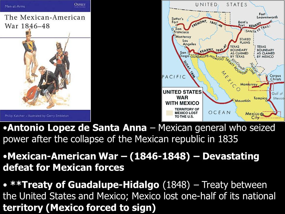 Antonio Lopez de Santa Anna – Mexican general who seized power after the collapse of the Mexican republic in 1835