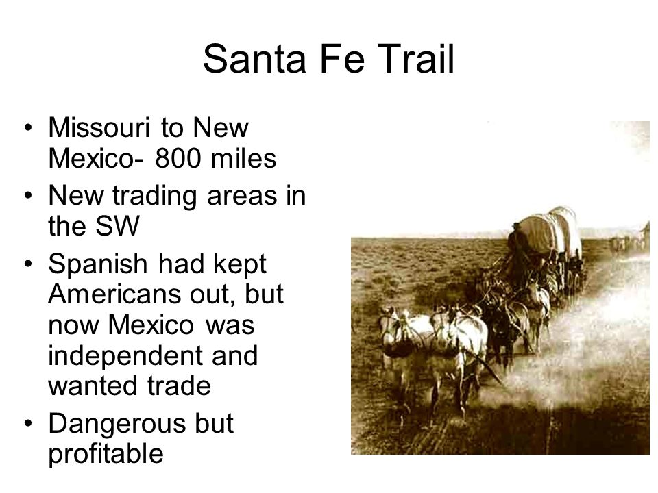 Santa Fe Trail Missouri to New Mexico- 800 miles