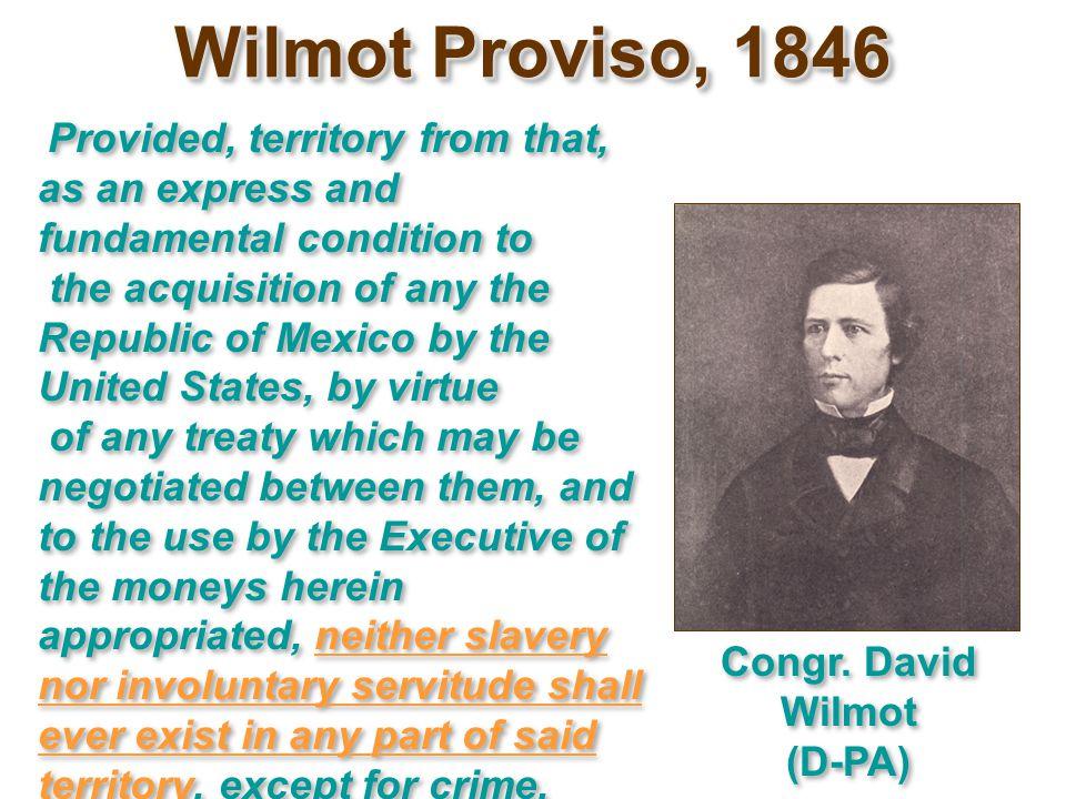Congr. David Wilmot (D-PA)