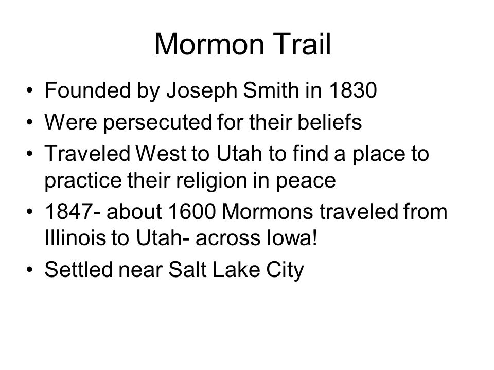 Mormon Trail Founded by Joseph Smith in 1830